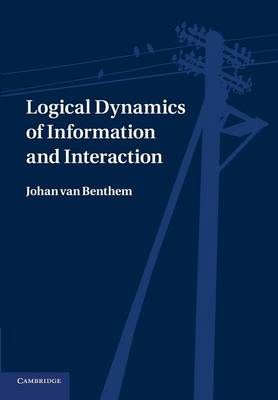Logical Dynamics of Information and Interaction (Paperback)