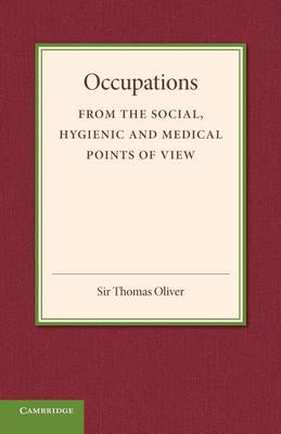 Occupations: From the Social, Hygenic and Medical Points of View (Paperback)