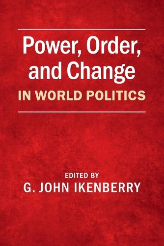 Power, Order, and Change in World Politics (Paperback)