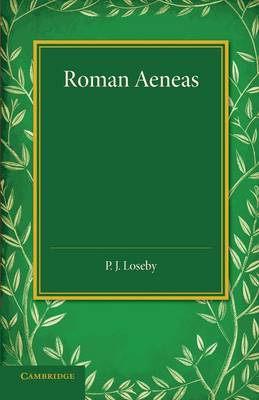 Roman Aeneas: Selections from Virgil's 'Aeneid' (I-VI) with a Connecting Narrative in English (Paperback)