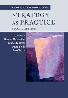 Cambridge Handbook of Strategy as Practice (Paperback)
