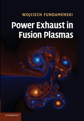 Power Exhaust in Fusion Plasmas (Paperback)