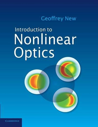 Introduction to Nonlinear Optics (Paperback)