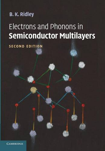 Electrons and Phonons in Semiconductor Multilayers (Paperback)