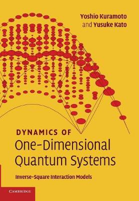 Dynamics of One-Dimensional Quantum Systems: Inverse-Square Interaction Models (Paperback)