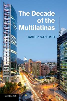 The Decade of the Multilatinas (Paperback)