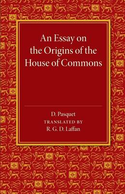 An Essay on the Origins of the House of Commons (Paperback)