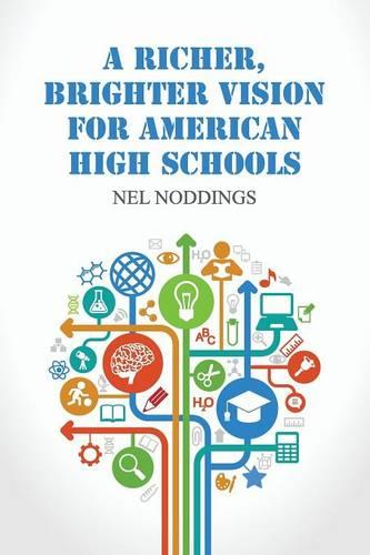 A Richer, Brighter Vision for American High Schools (Paperback)