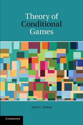 Theory of Conditional Games (Paperback)