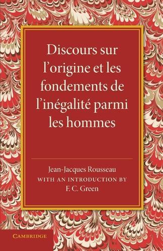 Discours sur l'origine et les fondements de l'inegalite parmi les hommes (Paperback)