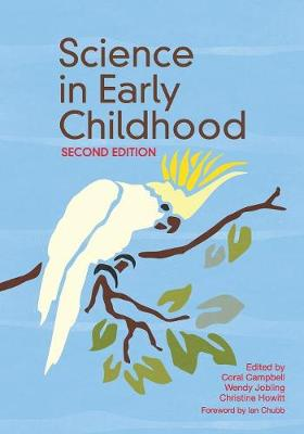 Science in Early Childhood (Paperback)