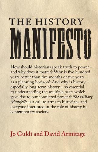 The History Manifesto (Paperback)