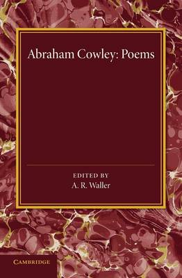 Poems: Miscellanies, The Mistress, Pindarique Odes, Davideis, Verses Written on Several Occasions (Paperback)