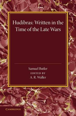 Hudibras: Written in the Time of the Late Wars (Paperback)