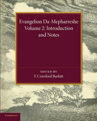 Evangelion Da-Mepharreshe: Introduction and Notes Volume 2 (Paperback)