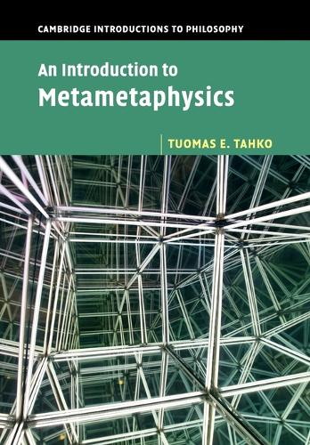 An Introduction to Metametaphysics - Cambridge Introductions to Philosophy (Paperback)
