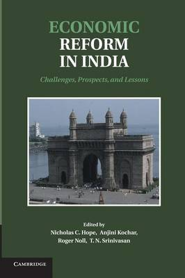 Economic Reform in India: Challenges, Prospects, and Lessons (Paperback)
