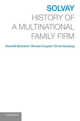 Solvay: History of a Multinational Family Firm (Paperback)