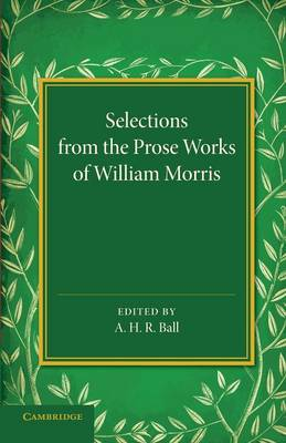 Selections from the Prose Works of William Morris (Paperback)