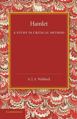Hamlet: A Study in Critical Method (Paperback)