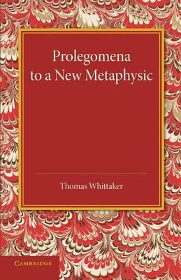 Prolegomena to a New Metaphysic (Paperback)
