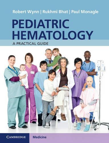 Pediatric Hematology: A Practical Guide (Paperback)