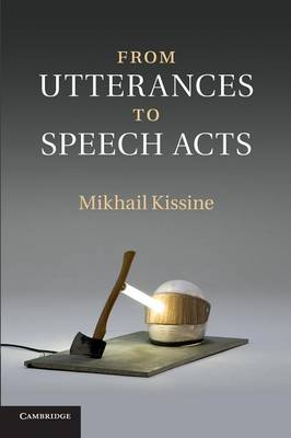 From Utterances to Speech Acts (Paperback)