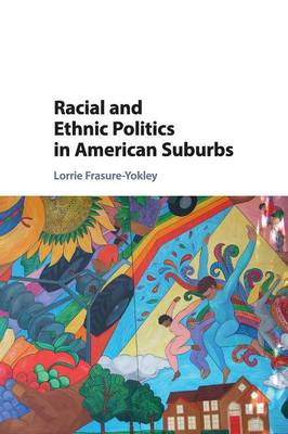 Racial and Ethnic Politics in American Suburbs (Paperback)