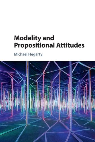 Modality and Propositional Attitudes (Paperback)