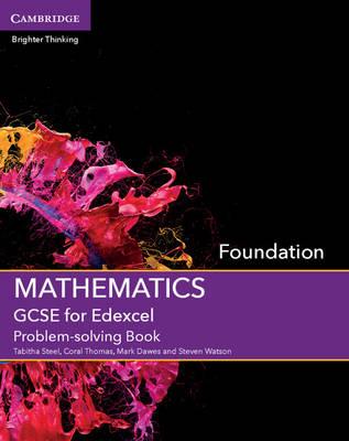 GCSE Mathematics for Edexcel Foundation Problem-solving Book - GCSE Mathematics Edexcel (Paperback)
