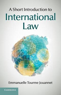 A Short Introduction to International Law (Paperback)