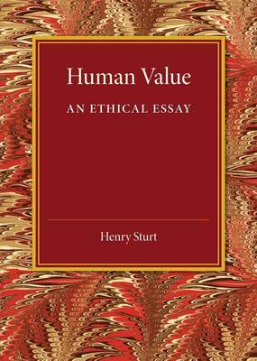 Human Value: An Ethical Essay (Paperback)