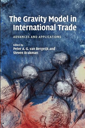 The Gravity Model in International Trade: Advances and Applications (Paperback)