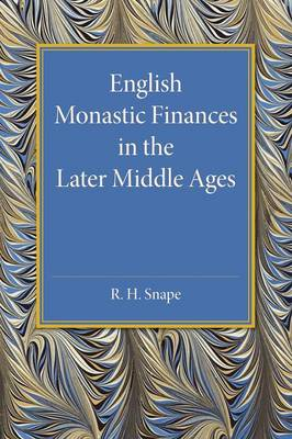 English Monastic Finances in the Later Middle Ages (Paperback)