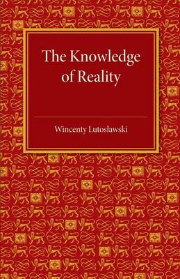 The Knowledge of Reality (Paperback)