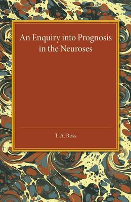 An Enquiry into Prognosis in the Neurosis (Paperback)