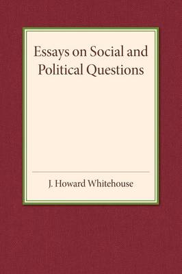 Essays on Social and Political Questions (Paperback)
