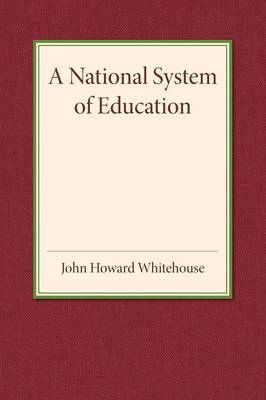 A National System of Education (Paperback)
