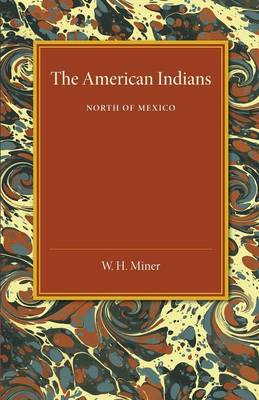 The American Indians: North of Mexico (Paperback)