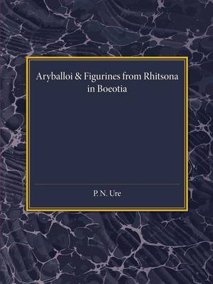 Reading University Studies: Aryballoi and Figurines from Rhitsona in Boeotia (Paperback)