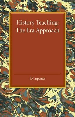 History Teaching: The Era Approach (Paperback)