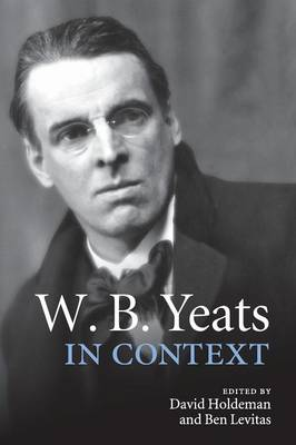 W. B. Yeats in Context - Literature in Context (Paperback)