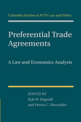 Preferential Trade Agreements: A Law and Economics Analysis (Paperback)