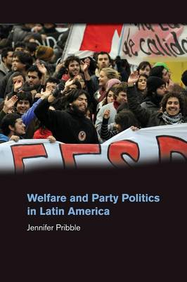 Welfare and Party Politics in Latin America (Paperback)