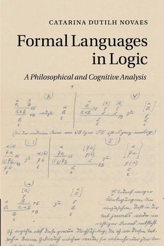 Formal Languages in Logic: A Philosophical and Cognitive Analysis (Paperback)
