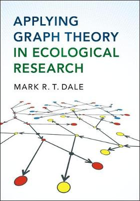 Applying Graph Theory in Ecological Research (Paperback)