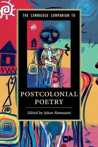 The Cambridge Companion to Postcolonial Poetry - Cambridge Companions to Literature (Paperback)