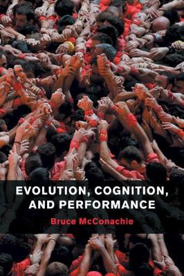 Evolution, Cognition, and Performance (Paperback)
