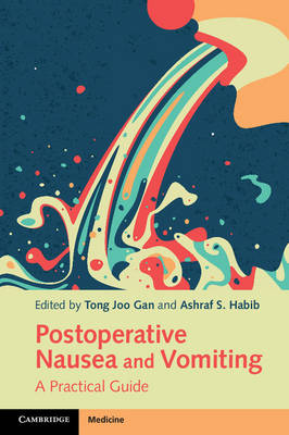 Postoperative Nausea and Vomiting: A Practical Guide (Paperback)