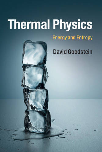 Thermal Physics: Energy and Entropy (Paperback)